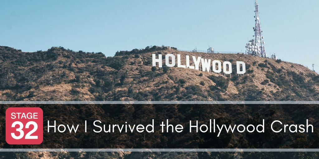 How I Survived the Hollywood Crash