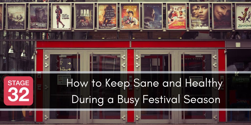 How to Keep Sane and Healthy During a Busy Festival Season