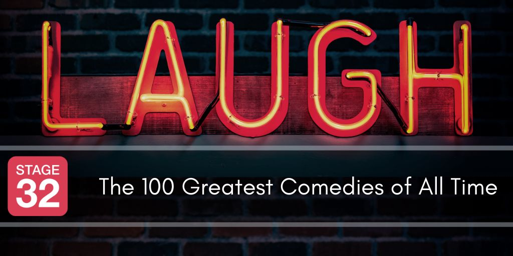The 100 Greatest Comedies of All Time