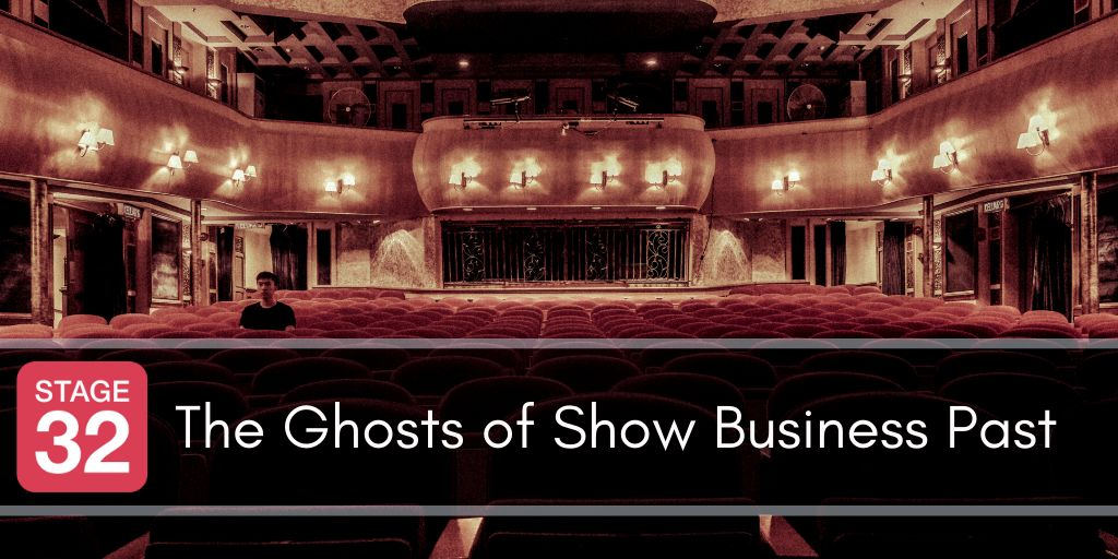 The Ghosts of Show Business Past