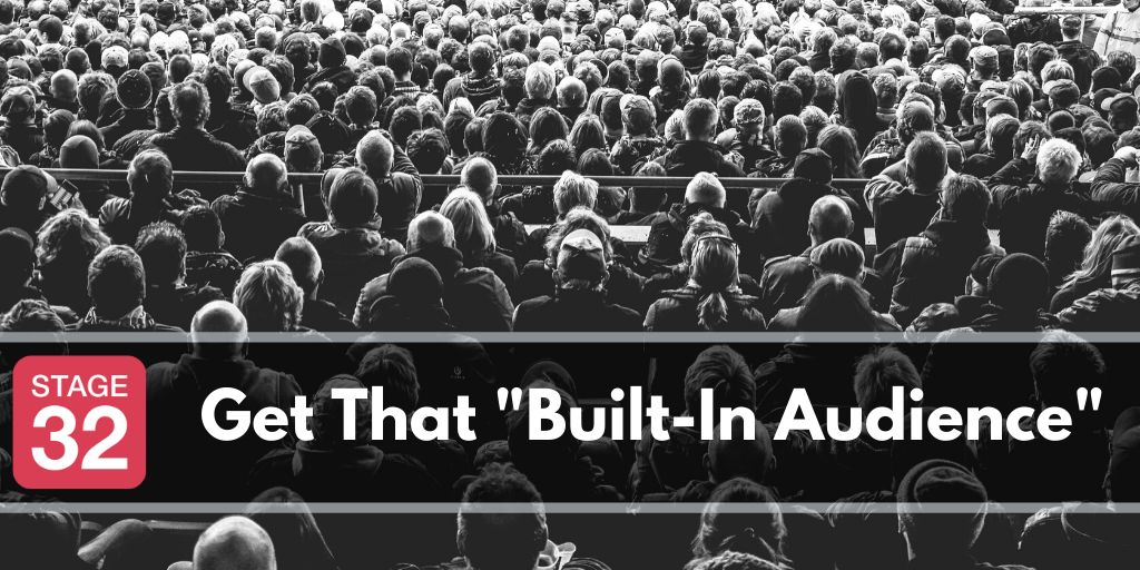 "Get That ""Built-In Audience"""