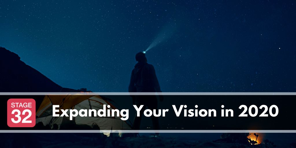 Expanding Your Vision in 2020