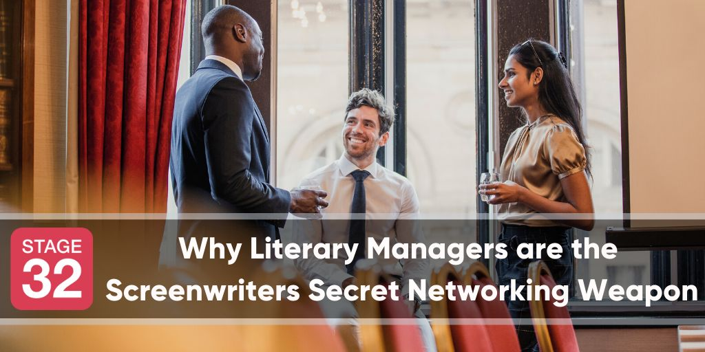 Why Literary Managers are the Screenwriters Secret Networking Weapon
