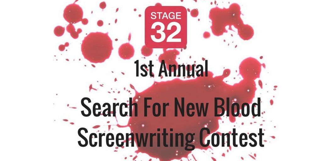 Stage 32 / The Blood List presents: The Search for New Blood Screenwriting Contest