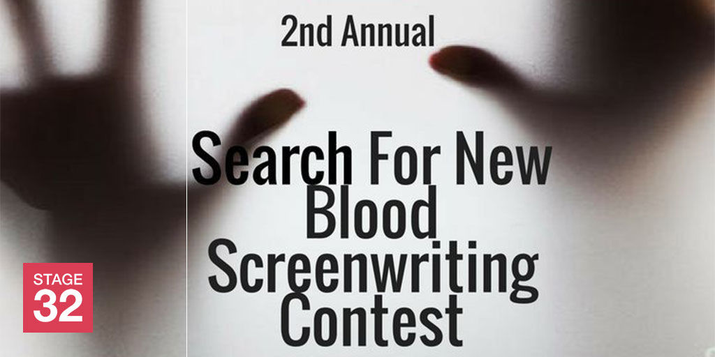 2nd Annual Stage 32 Search for New Blood Screenwriting Contest