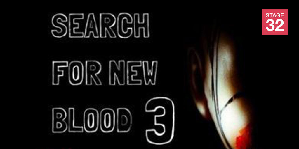 3rd Annual Stage 32 Search For New Blood Screenwriting Contest