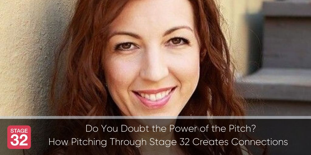 Do You Doubt the Power of the Pitch? How Pitching Through Stage 32 Creates Connections