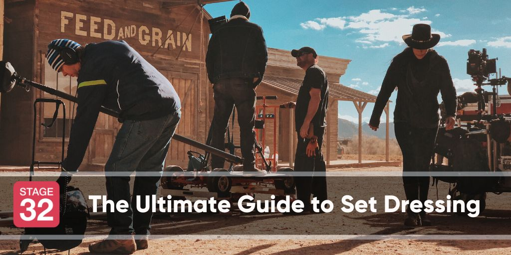 The Ultimate Guide to Set Dressing