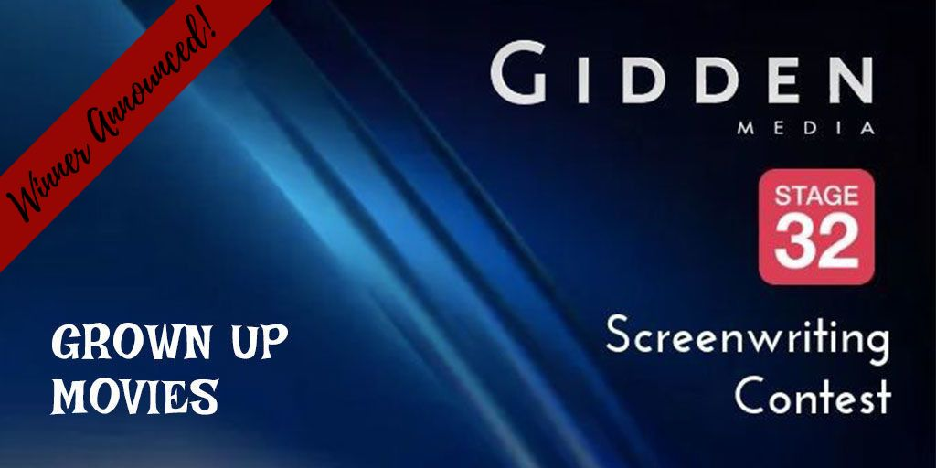 Stage 32 + Gidden Media Feature Screenwriting Contest - Grown Up Movies