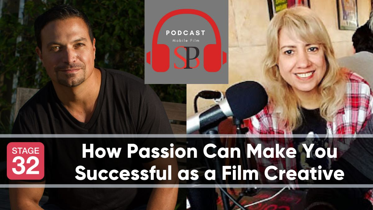 "How Passion Can Make You Successful as a Film Creative with Richard ""RB"" Botto (Podcast!)"