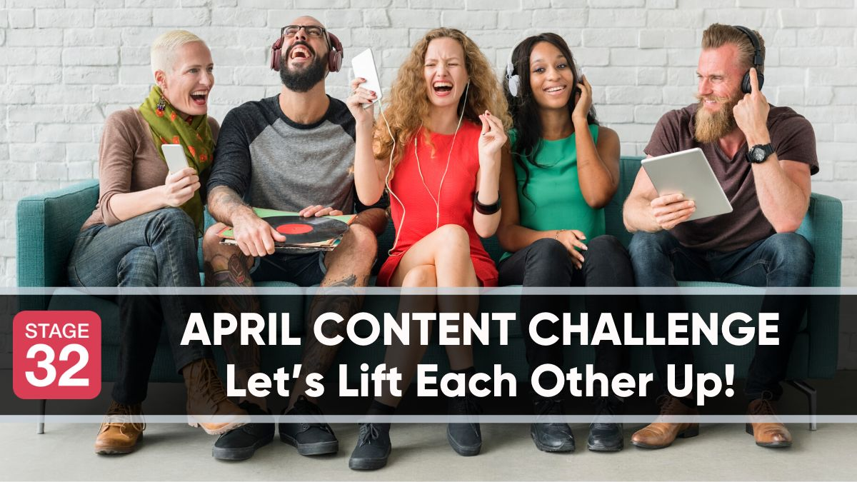 April Content Challenge – Let's Lift Each Other Up!