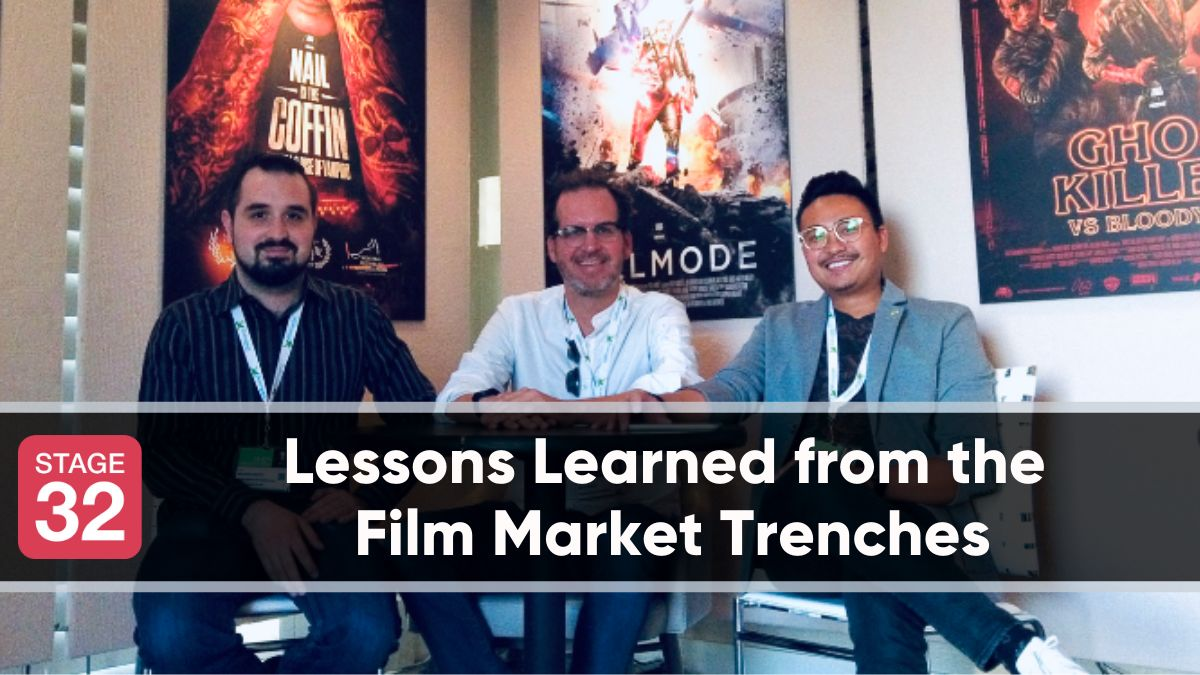 Lessons Learned from the Film Market Trenches
