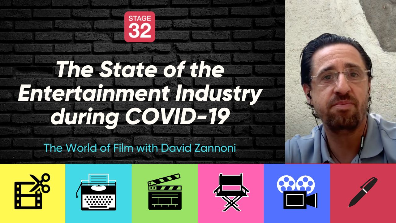 The State of the Entertainment Industry During COVID-19: The World of Film with David Zannoni