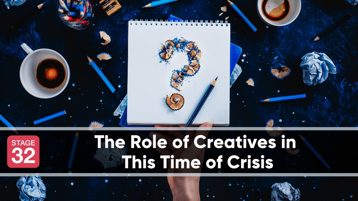 The Role of Creatives in This Time of Crisis