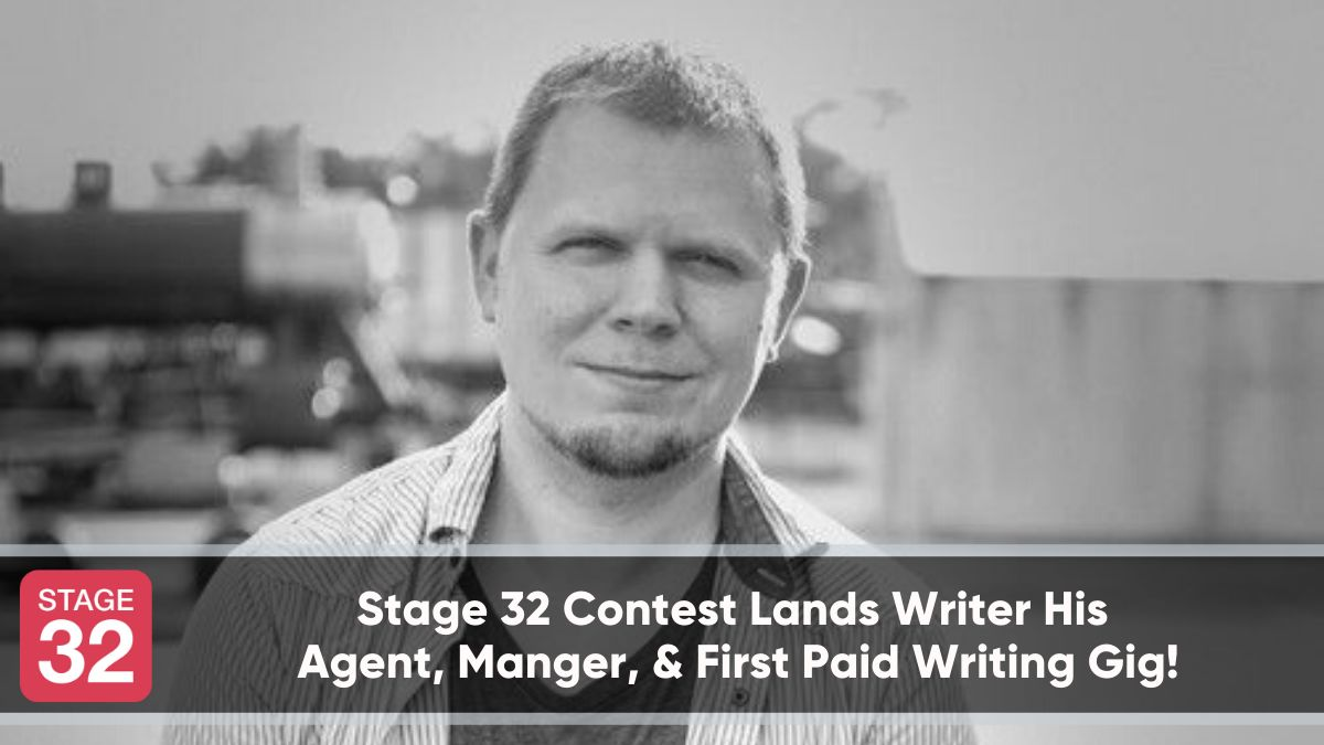 Stage 32 Contest Lands Writer His Agent, Manager, & First Paid Writing Gig!