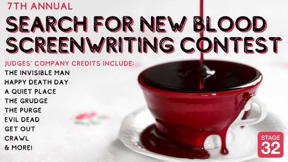 Announcing Our 7th Annual Search For New Blood Screenwriting Contest