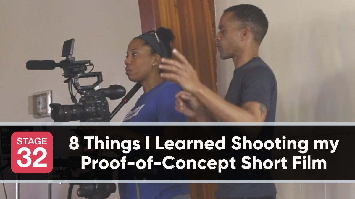 8 Things I Learned Shooting my Proof-of-Concept Short Film