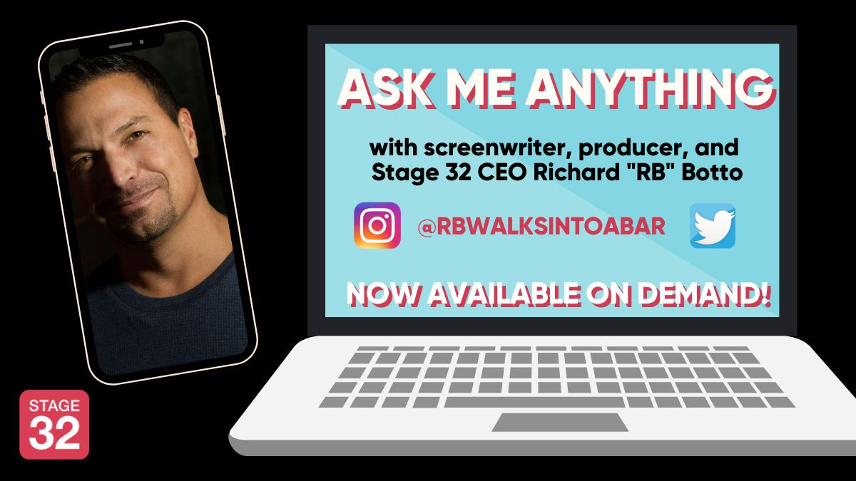 "Ask Me Anything: Embracing the New Normal with Stage 32 CEO Richard ""RB"" Botto Now Available On-Demand!"