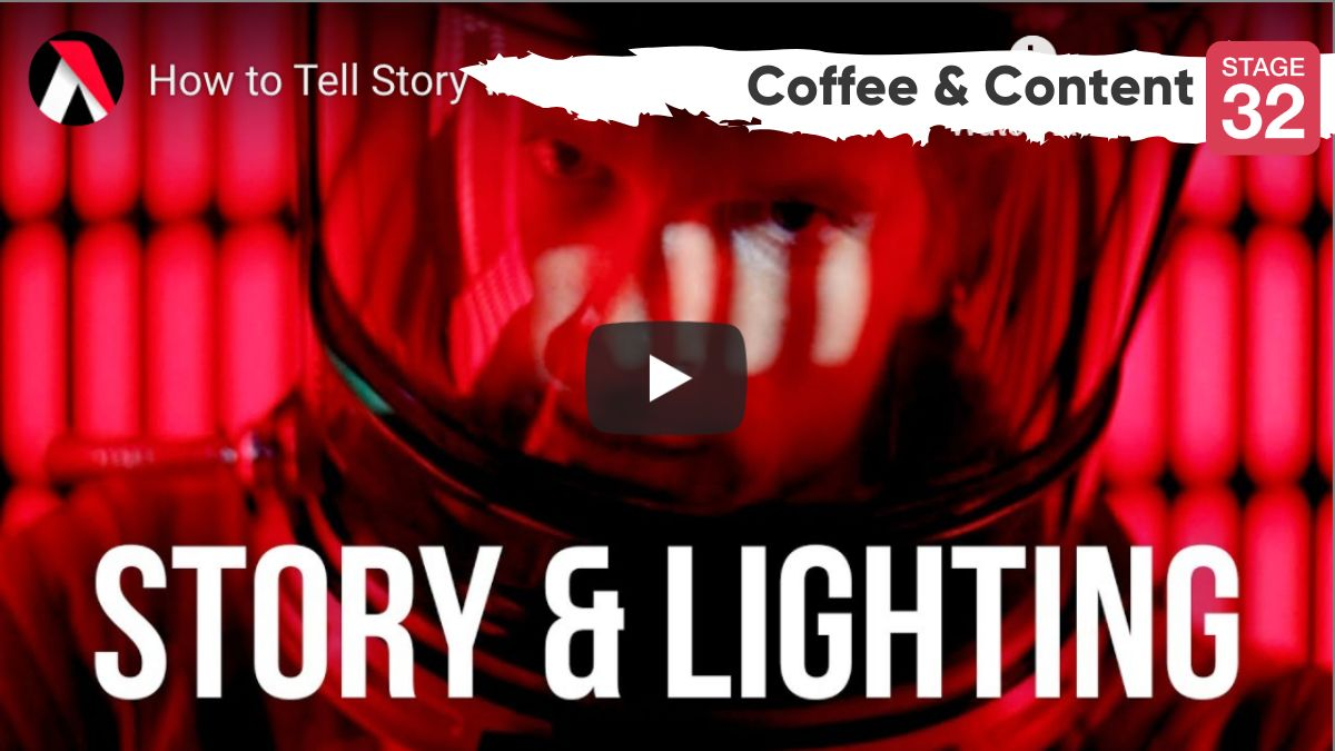 Coffee & Content - How to Tell Story with Lighting & 3 Keys to Dark Comedy