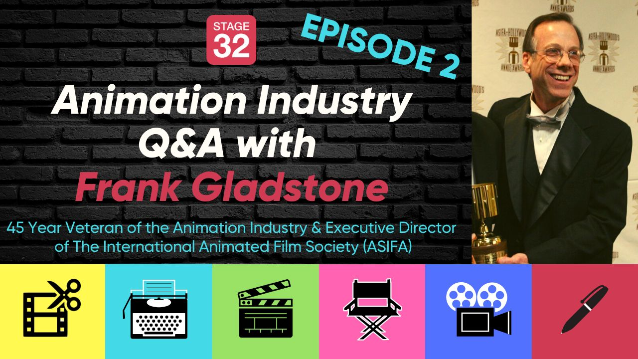 Animation Industry Q&A with Frank Gladstone - 45 Year Veteran of Animation: EPISODE 2