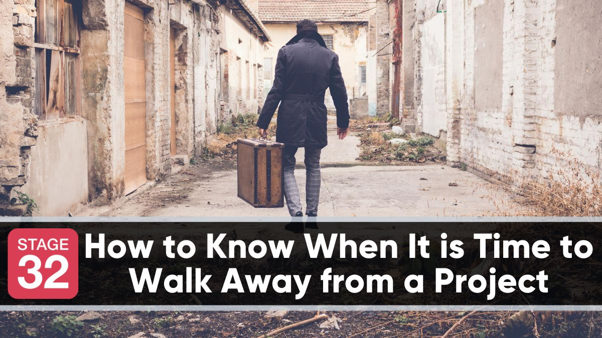How to Know When It is Time to Walk Away from a Project