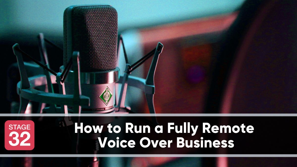 How to Run a Fully Remote  Voice Over Business