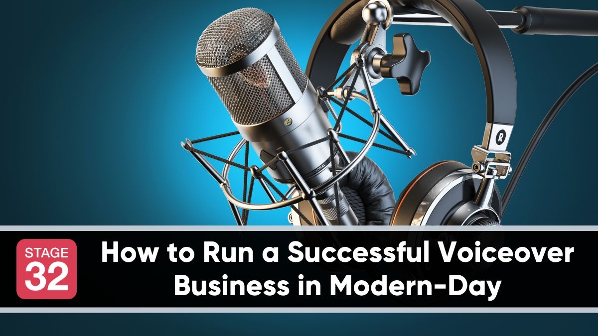 How to Run a Successful Voiceover Business in Modern-Day