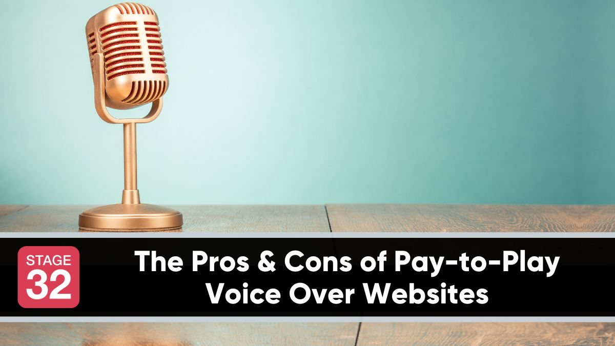 The Pros and Cons of Pay-to-Play Voice Over Websites