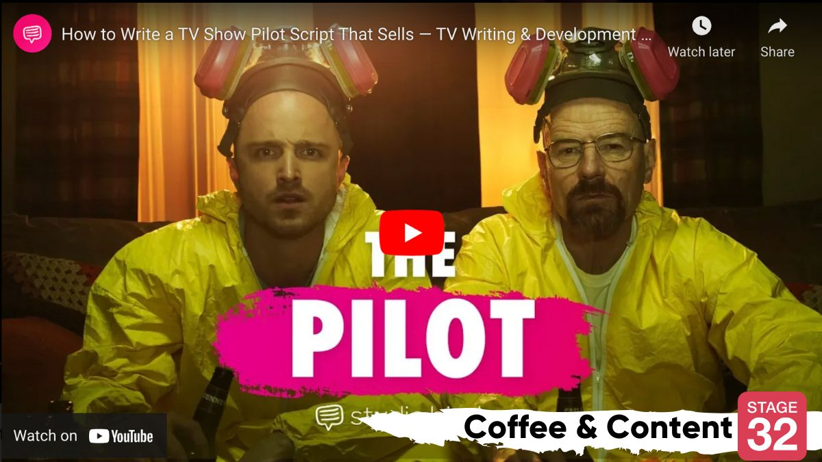 Coffee & Content: How to Write a TV Pilot that Sells & How to Develop Your Visual Style
