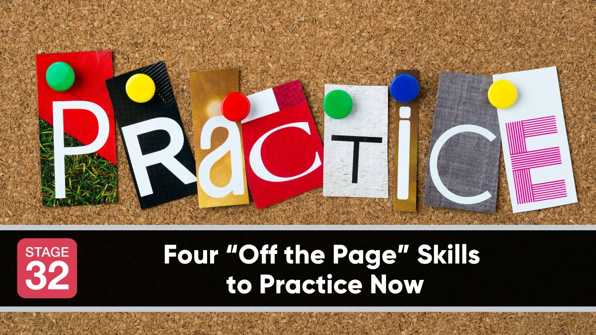 "Four ""Off the Page"" Skills to Practice Now"