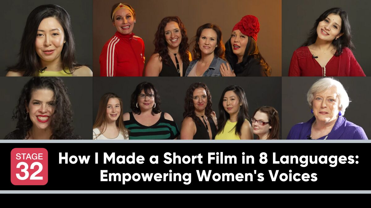 How I Made a Short Film in Eight Languages: Empowering Women's Voices
