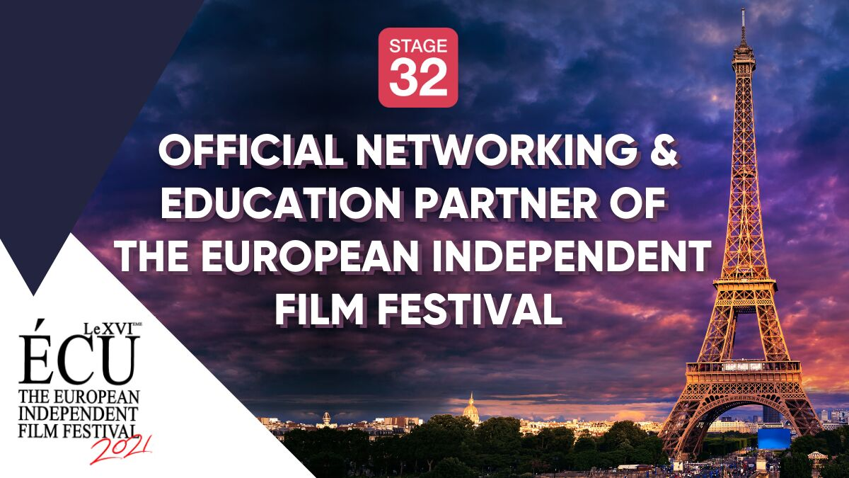 SPECIAL ANNOUNCEMENT: Stage 32 and The European Independent Film Festival Partner for the 2021 Festival