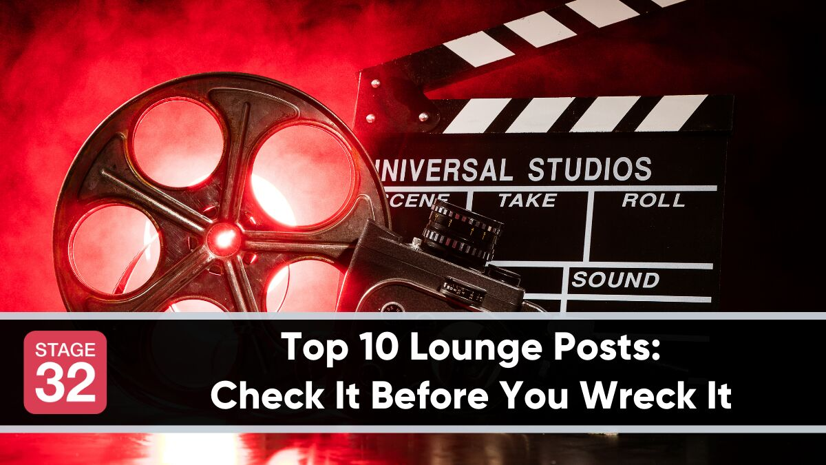 Top 10 Lounge Posts: Check It Before You Wreck It