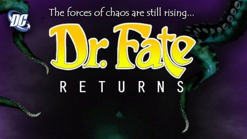 Dr. Fate Returns Poster