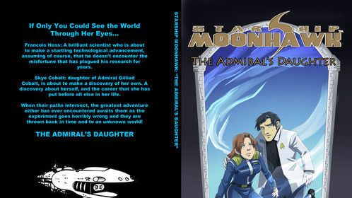 """""""The Admiral's Daughter"""", originally released in 2002 by SGP via their 5dollarebooks.com scheme, then re-released in 2013 in paperback and Kindle. Sadly, the book was only out for a few months before SGP decided to shutter. But this one will live, once again via CreateSpace sometime this year."""