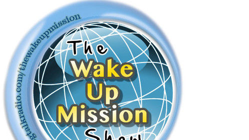 https://www.youtube.com/watch?v=SUDaHotppd8  Help make someone else dreams come TRUE !We can restore Liberty in America by focusing on our future. That of our children, and that of our future generations.  The Wake Up Mission Show purpose is to build funds so we can turn our goals into a reality in helping others succeed! Every donation made helps us to continue promoting liberty, freedom, and the truth!! If you like to be a donor contact Myrtle at 281 969-3947 or thewakeupmissionshow.mjwash@gmail.com    Thank you for your support.
