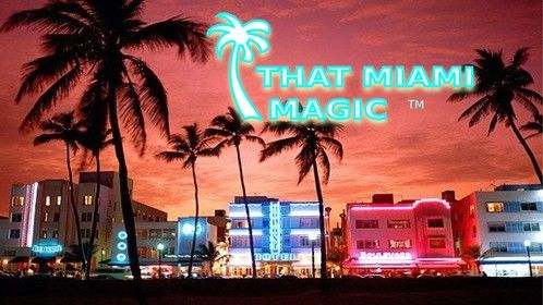 The 'That Miami Magic' Dramedy TV Show Logo and Splash Page Photo (of South Beach's Iconic Ocean Drive at Sunset).