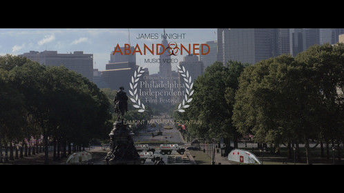 """Abandoned"" Music Video Philadelphia Independent Film Festival Official Selection!!!"