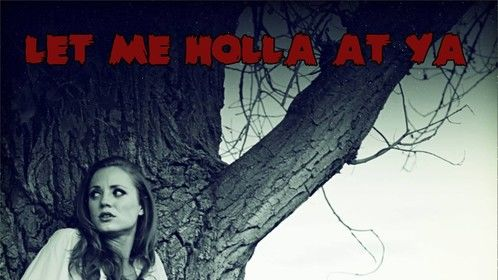 """This is the official movie poster for my short film, """"Let Me Holla At Ya""""."""