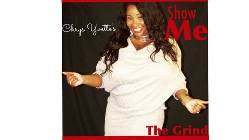 Chrys Yvette's Show Me The Grind Coming Soon to Amazon Prime!