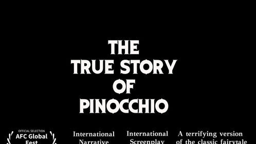 """Official Selection - AFC Global Fest for """"The True Story of Pinnocchio"""" (Narrative Competition)."""