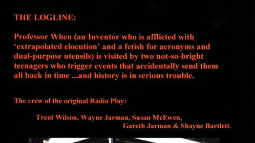 The back cover (including Logline) of Professor When and His T.O.A.S.T.E.R. - The Screenplay.  Photography by Noel Clarke (Noelyn Photography).  Production Company: AWL Media.