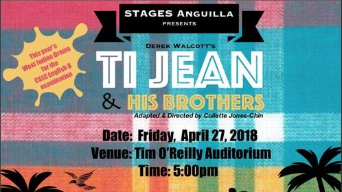 """Theater Arts Group STAGES ANGUILLA will be here on Caribbean island of Antigua on April 27th 2018, a must theater production to attend. We specially encourage students studying English B, film/theater to attend this event """"...The Play that we will be bringing is called """"Ti JEAN and His BROTHERS"""" by Derek Walcott and is one of the plays that CXC selected for this year's 2018 ENGLISH B Examination. ..."""""""