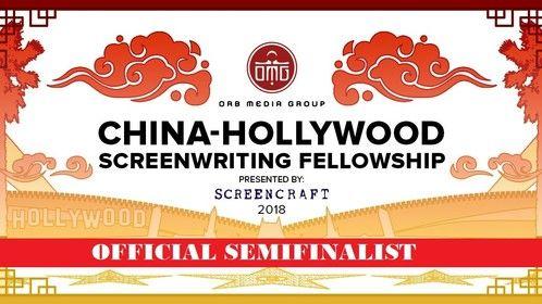 2018 China-Hollywood Screenwriting Fellowship Semifinalist