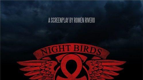 Night Birds Screenplay - Finalist - Filmmatic Horror Screenplay Awards 2020