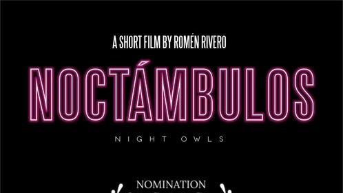 Noctámbulos (Night Owls) Nominee Best Foreign Film of the Year 2019 - Reels of the Dead Atlanta 2020