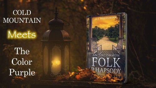 An Uncommon Folk Rhapsody by C.J. Heigelmann. Published January 2019. Historical Fiction.