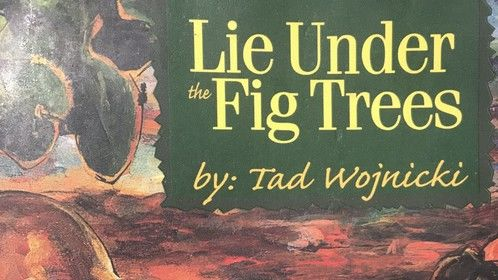 """The original book cover of my novel, """"Lie Under the Fig Trees""""."""
