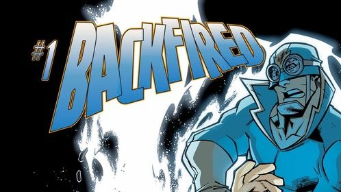 Coming June 2020 - the five-issue mini-series.  Backfired!