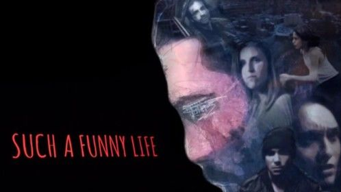 Such a Funny Life on VOD